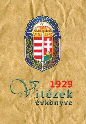 Vitézek évkönyve 1929 - Dr. Sényi Pál pdf epub