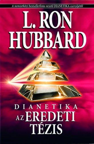 Dianetika - Az eredeti tézis - L. Ron Hubbard pdf epub