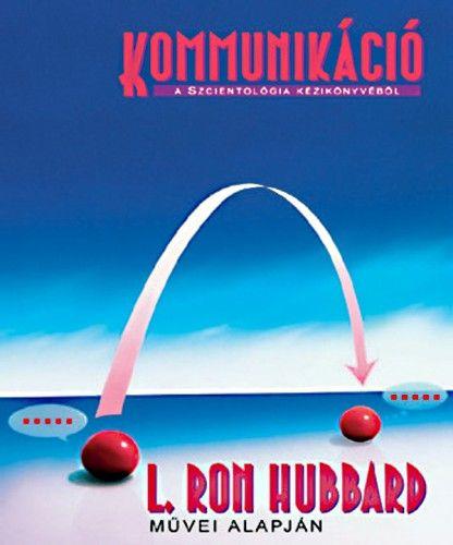 Kommunikáció - L. Ron Hubbard |