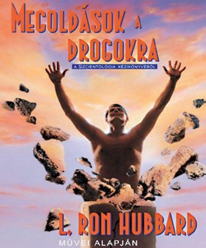Megoldások a drogokra - L. Ron Hubbard pdf epub