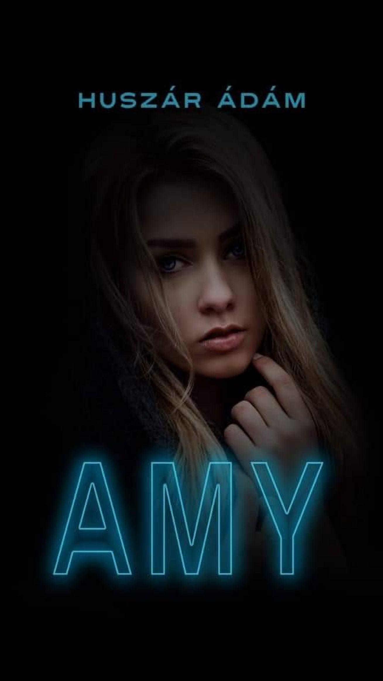 Amy - Huszár Ádám pdf epub