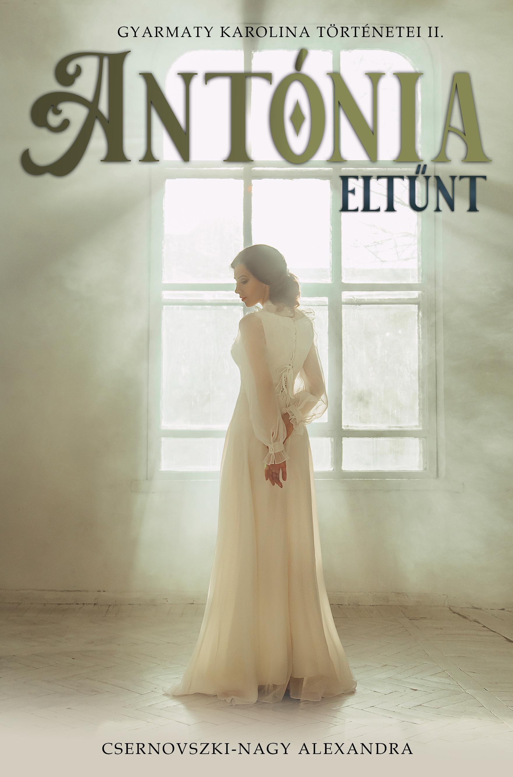 Antónia eltűnt