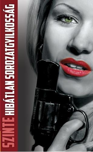 A nyomozónő 10. rész - Szinte hibátlan sorozatgyilkosság