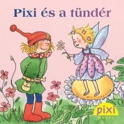 Pixi és a tündér - Simone Nettingsmeier pdf epub