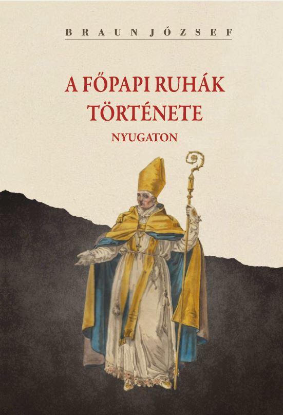 A főpapi ruhák története nyugaton