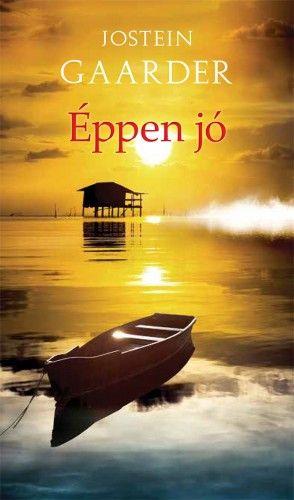 Éppen jó - Jostein Gaarder pdf epub