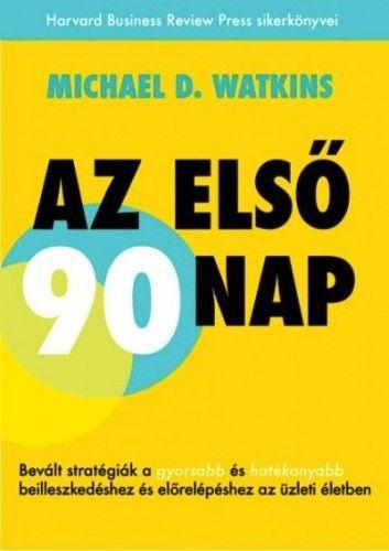 Az első 90 nap - Michael D. Watkins pdf epub