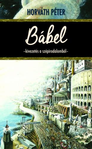 Bábel - Kivezetés a szépirodalomból
