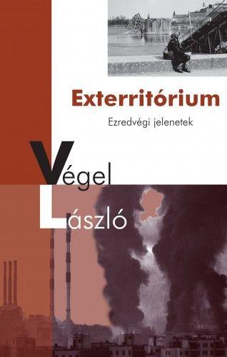Exterritórium - Ezredvégi jelenetek - Végel László pdf epub