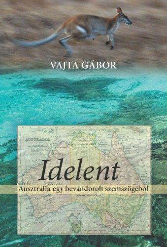 Idelent - Vajta Gábor pdf epub