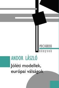 Jóléti modellek, európai válságok