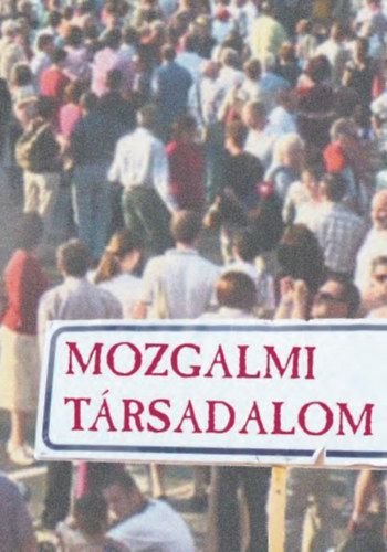 Mozgalmi társadalom -  pdf epub