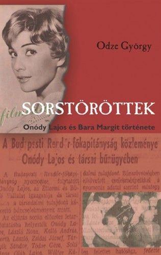 Odze György - Sorstöröttek