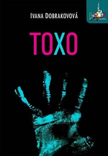 Toxo - Ivana Dobrakovová pdf epub