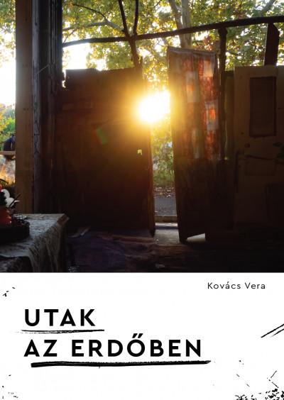 Utak az erdőben - Kovács Vera pdf epub