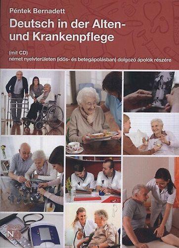 Deutsch in der Alten- und Krankenpflege (mit CD)