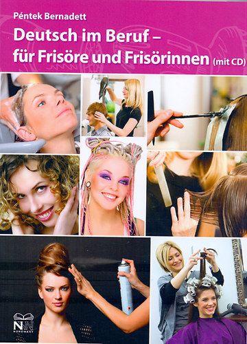 Deutsch im Beruf - für Frisöre und Frisörerinnen (mit CD)