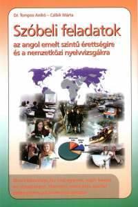 Szóbeli feladatok az angol emeltszintű érettségire és a nemzetközi nyelvvizsgákra
