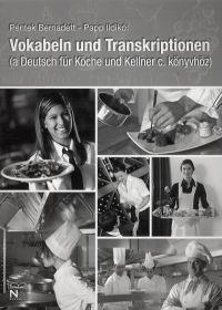 Vokabeln Und Transkriptionen (Deutsch Für Köche Und Kellner)