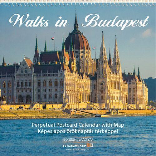Walks in Budapest - Képeslapos öröknaptár térképpel