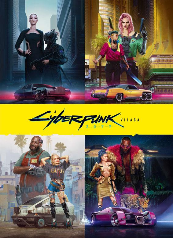 A Cyberpunk 2077 világa