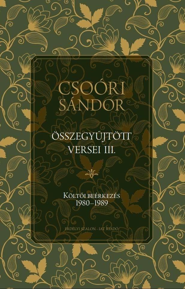 Csoóri Sándor összegyűjtött versei III.