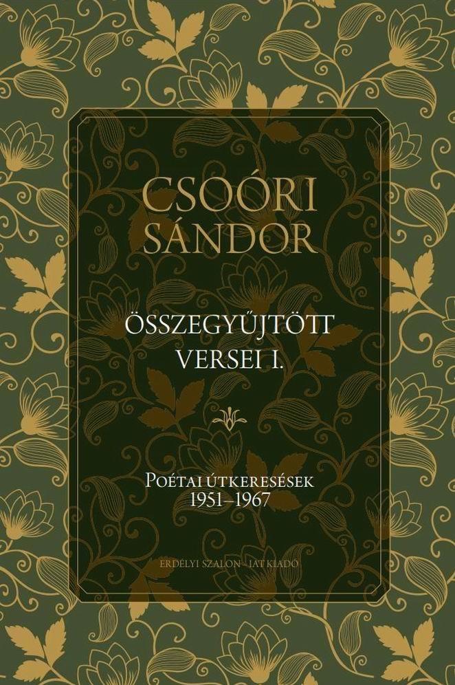 Csoóri Sándor összegyűjtött versei I.