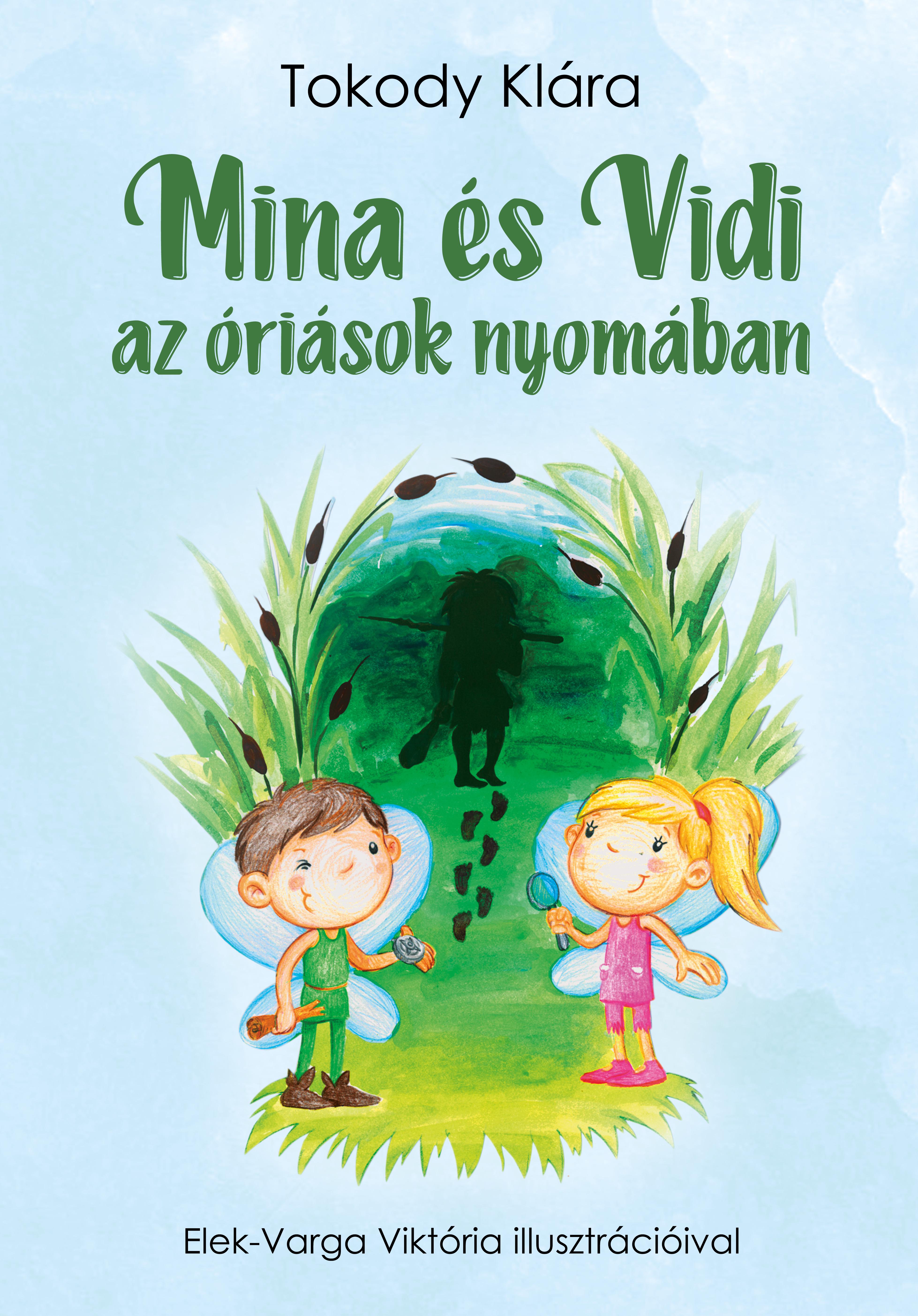 Mina és Vidi az óriások nyomában