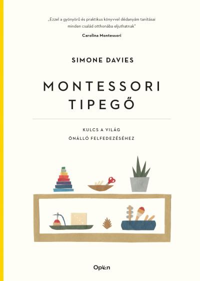 Montessori tipegő - Kulcs a világ önálló felfedezéséhez