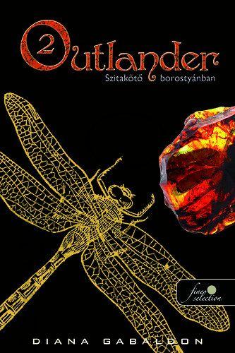 Outlander 2. - Szitakötő borostyánban - kemény kötés - Diana Gabaldon  