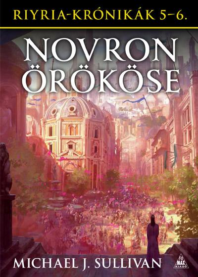 Riyria-krónikák gyűjtemény 3: Novron örököse