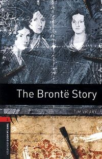 The Brontë Story - Stage 3 (1000 headwords)