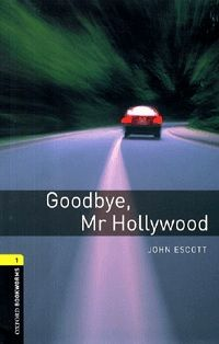 Goodbye, Mr Hollywood - Stage 1 (400 headwords)