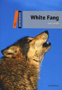 White Fang - Level Two (700 headwords)