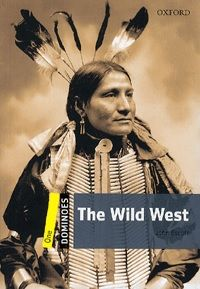 The Wild West (With MultiRom) - Level One (400 Headwords) - John Escott pdf epub