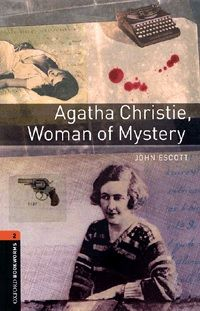 Agatha Christie, Woman of Mystery - Stage 2 (700 headwords)