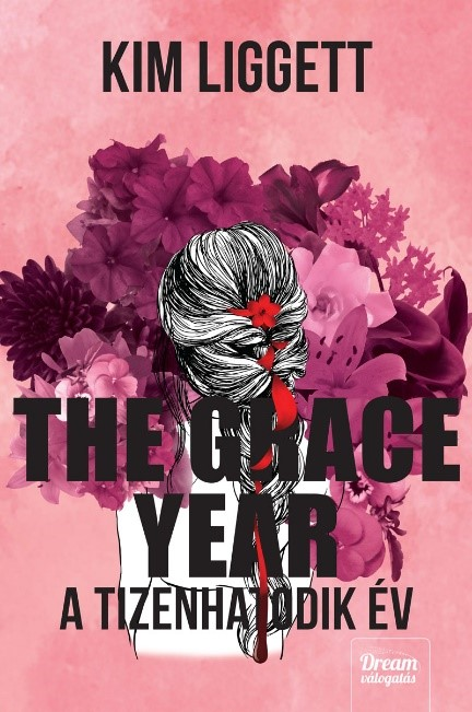 The Grace Year – A tizenhatodik év