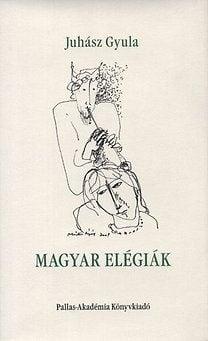 Magyar elégiák - Juhász Gyula pdf epub
