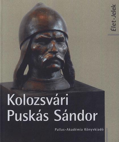 Kolozsvári Puskás Sándor - Élet-jelek