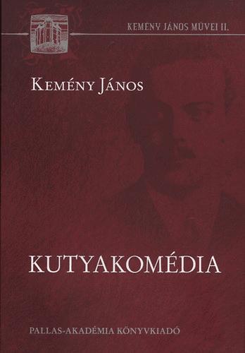 Kutyakomédia - Dr. Kemény János pdf epub