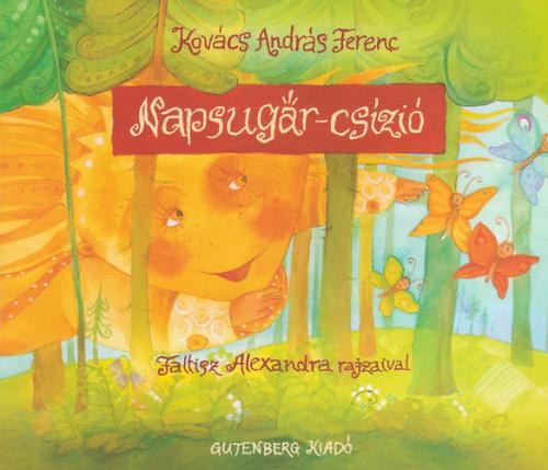 Napsugár-csízió - Kovács András Ferenc |