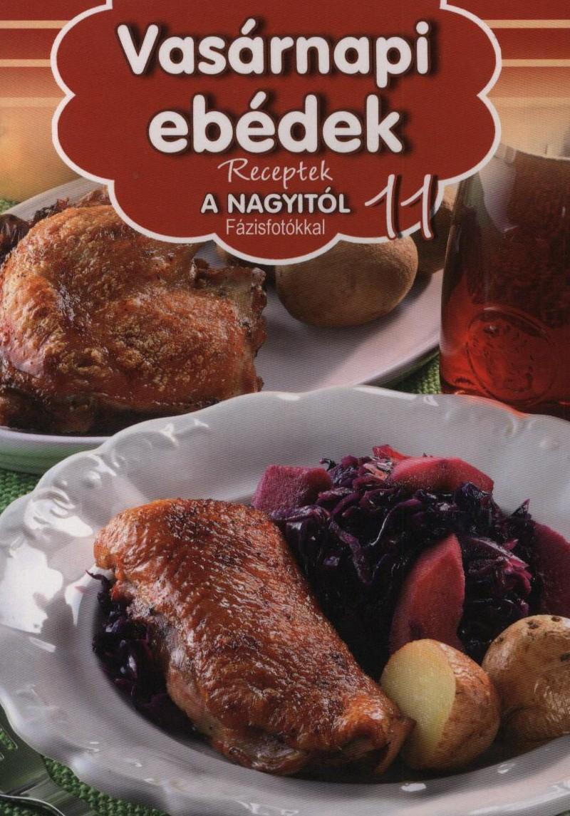 Vasárnapi ebédek - Receptek a Nagyitól 11. -  pdf epub