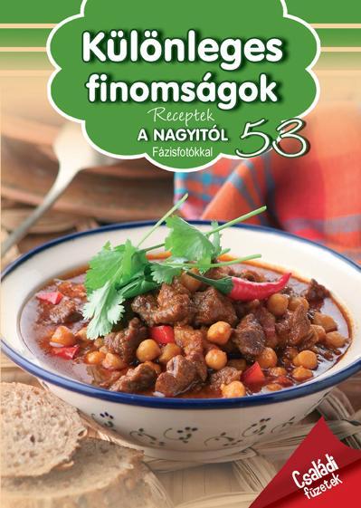 Receptek a nagyitól 53. - Különleges finomságok