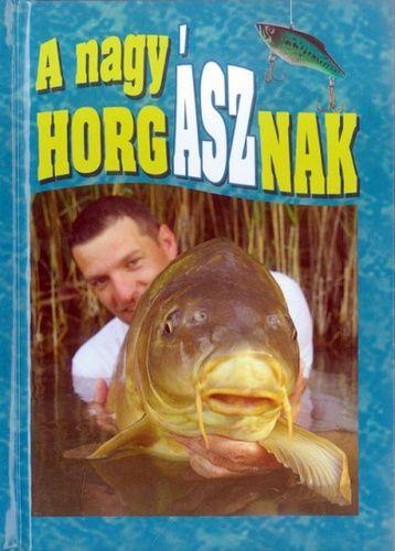 A nagy horgásznak -  pdf epub