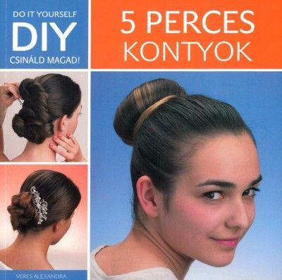 DIY – 5 perces kontyok - Veres Alexandra pdf epub