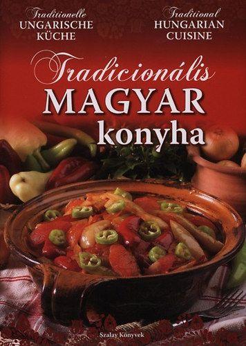 Tradicionális magyar konyha - Mészáros Orsolya |