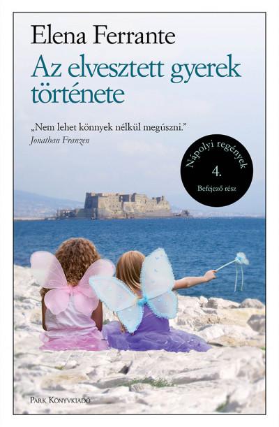 Az elvesztett gyerek története - Nápolyi regények 4.