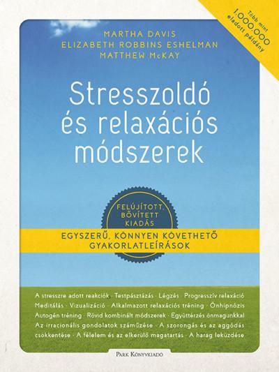 Stresszoldó és relaxációs módszerek