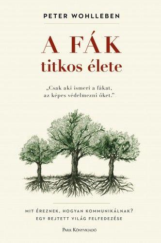 A fák titkos élete - Peter Wohlleben pdf epub