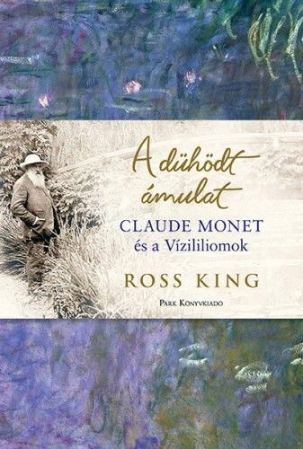 A dühödt ámulat - Monet és a vízililiomok